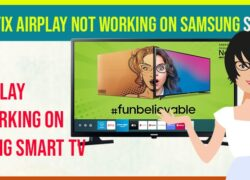 Airplay not Working on Samsung Smart TV