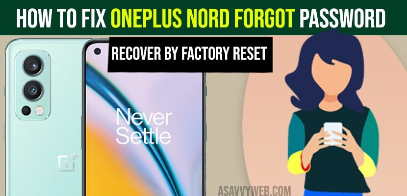How to Fix OnePlus Nord Forgot Password   Recover by Factory Reset