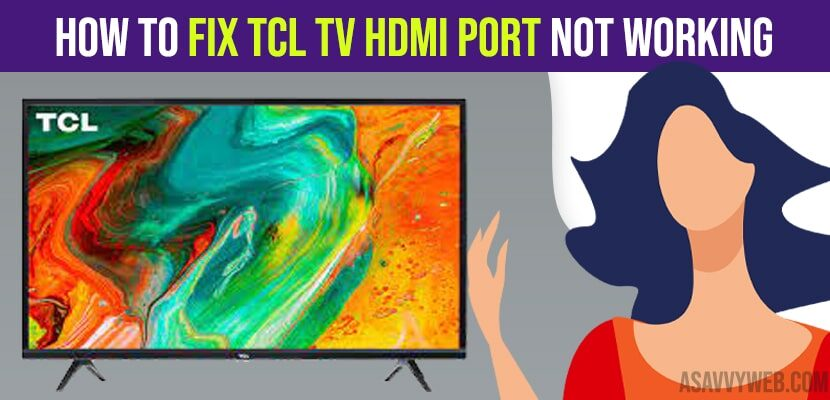 How to Fix TCL tv HDMI Port Not Working