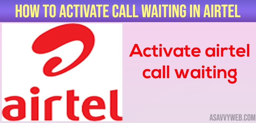 Activate call Waiting in Airtel