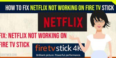 Netflix not Working on Firestick