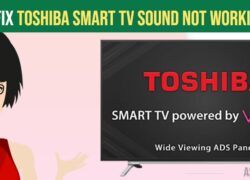 How to fix Toshiba smart TV Sound Not Working Issue-min