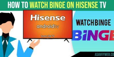 How to Watch Binge on Hisense Smart tv