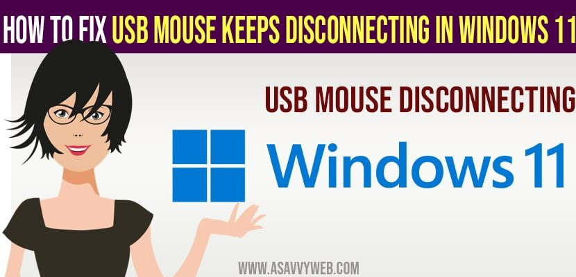 USB mouse keeps disconnecting windows 11 and windows 10