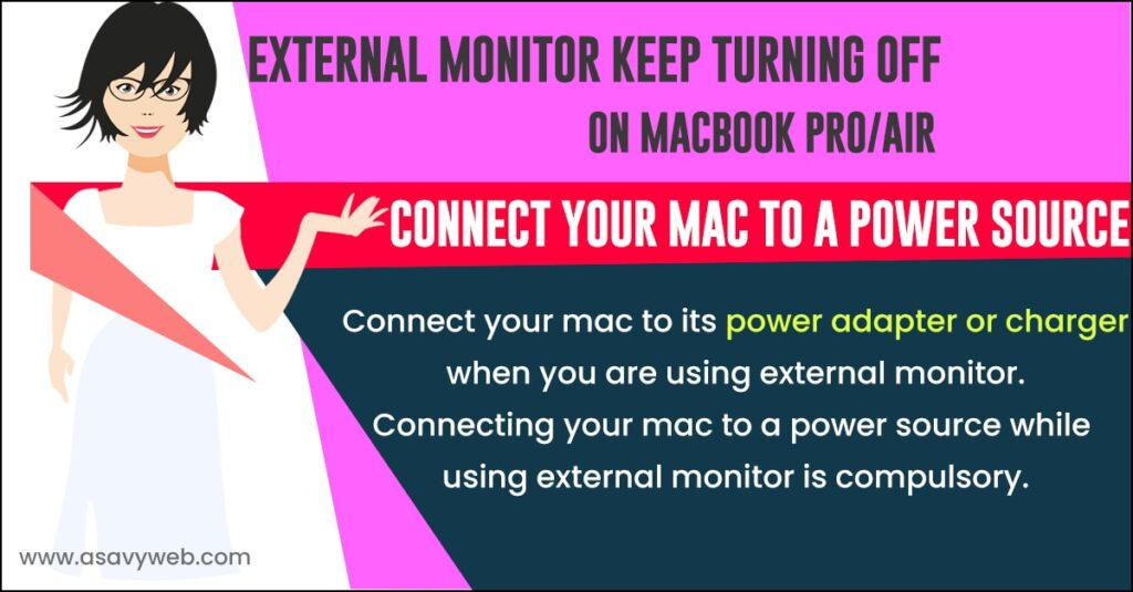 external monitor keep turning off on macbook pro and macbook air