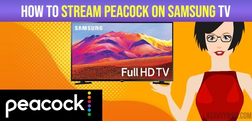 Stream Peacock on Samsung Smart TV