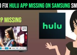 hulu app missing on Samsung smart tv