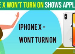 How To Fix iPhone X Won't Turn on Shows Apple Logo