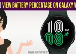 View Battery Percentage on Galaxy Watch 4
