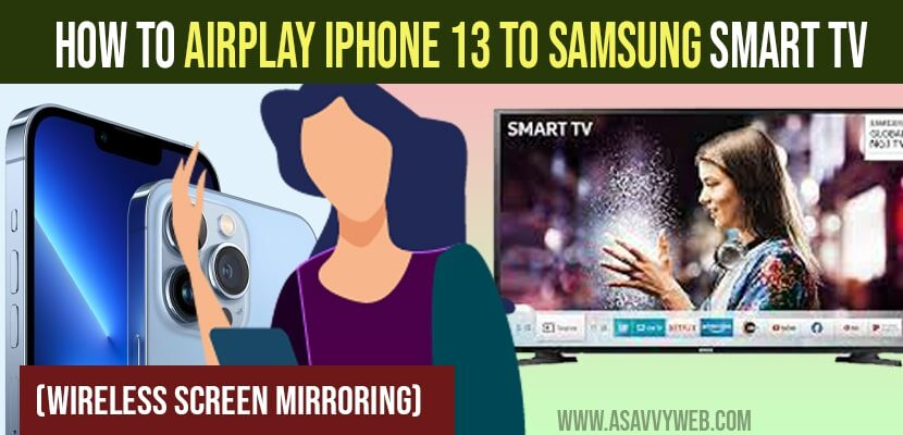 How to Airplay iPhone 13 to Samsung Smart tv Wireless Screen Mirroring