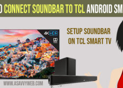 Connect Soundbar to TCL Android Smart TV