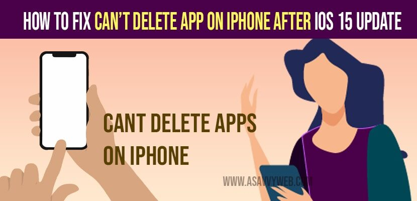 cant delete apps on iphone