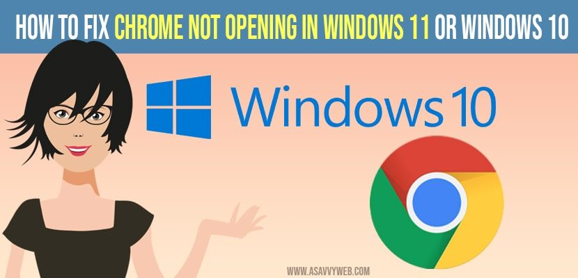 how to fix chrome not opening on windows 11