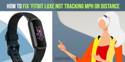 How to Fix Fitbit luxe not tracking MPH or distance