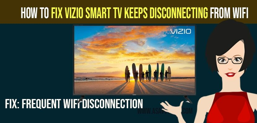 Vizio Smart tv Keeps Disconnecting from WiFi