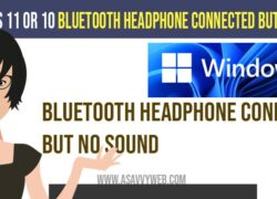 How to Fix Windows 11 or 10 Bluetooth Headphone connected But no Sound