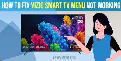 How to Fix vizio smart tv menu not working