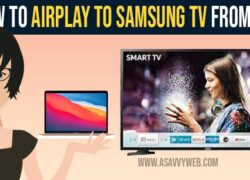 How to airplay to Samsung tv from MAC