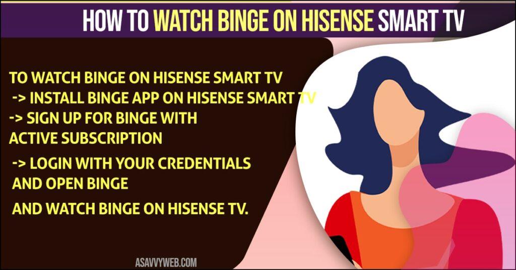 Watch Binge on Hisense Smart tv