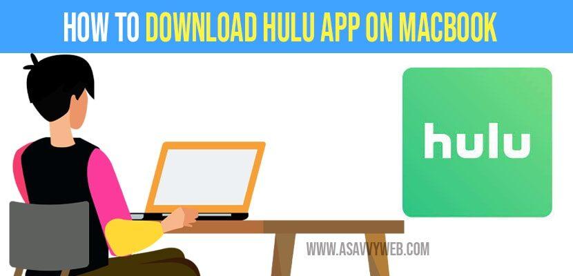 How to download hulu app on macbook