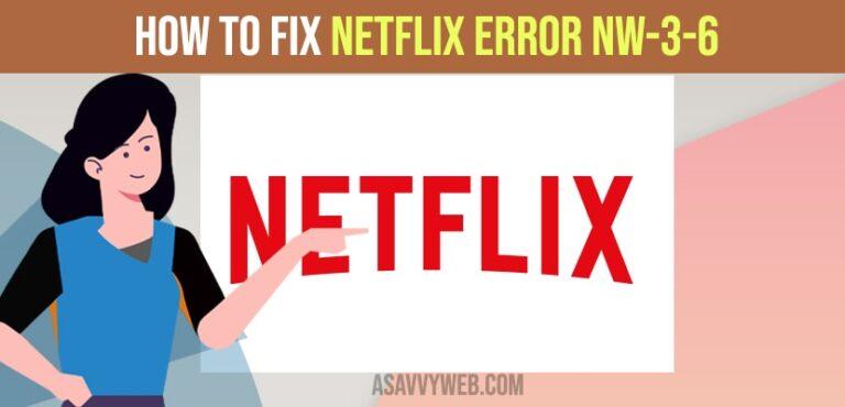 Netflix Error NW-3-6