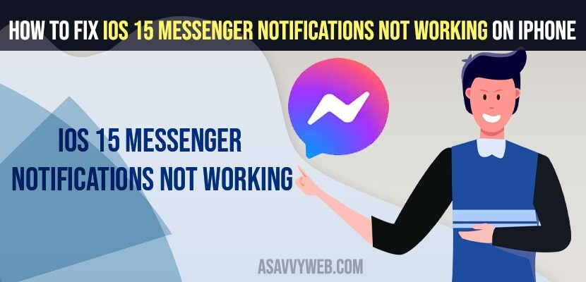 How to fix iOS 15 Messenger Notifications Not Working on iPhone