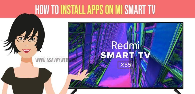 install apps On RedMi Smart tv