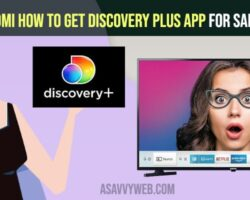 Using HDMI how to Get Discovery plus app for Samsung TV