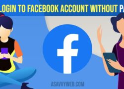 How to Login to Facebook Account Without Password