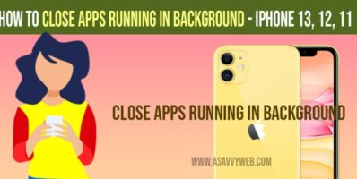 How to Close Background Running Apps on iPhone 13, 12, 11