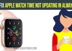 how to fix apple watch time not updating in always on mode